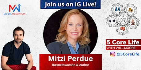 Copy of 5 CORE LIFE - Instagram Live with Will Moore and Mitzi Perdue tickets