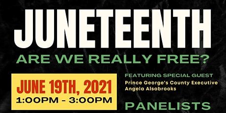 """Juneteenth """"Are We Really Free"""" tickets"""