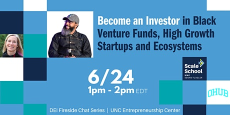 Become an Investor in Black Venture Funds, Growth Startups & Ecosystems tickets