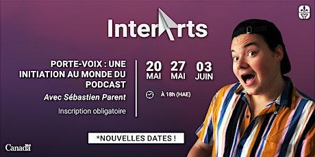 Porte-Voix : Initiation au monde du podcast avec Sébastien Parent billets