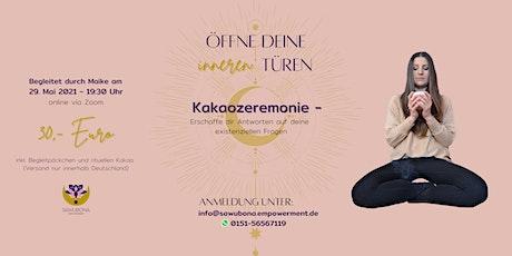 Kakaozeremonie - Öffne deine inneren Türen tickets