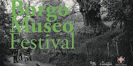Borgo Museo Festival 2021 biglietti