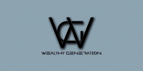 WEALTHY GENERATION bilhetes