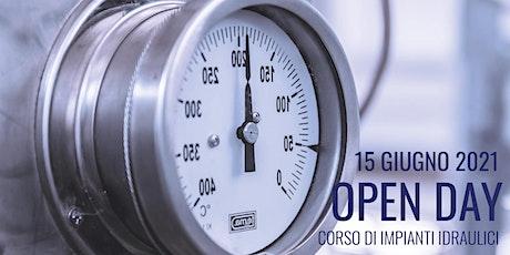 Open Day 2021: Presentazione Corso di Impianti Idraulici biglietti