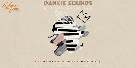 Dankie Sounds: Amapiano Sunset Sessions tickets