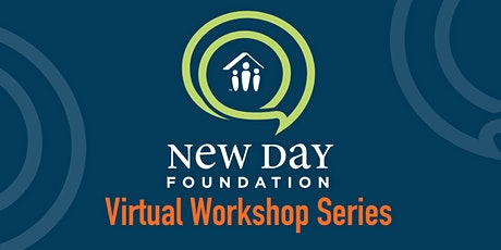 New Day Virtual Workshop - Anxiety and Emotional Health tickets