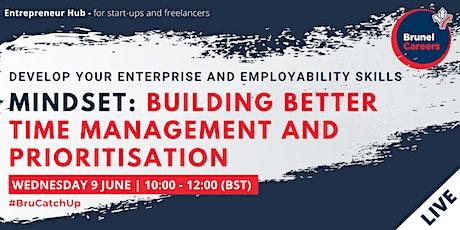 Mindset:Building better time management and prioritisation workshop tickets