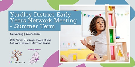 Yardley District Early Years Network Meeting - Summer Term tickets