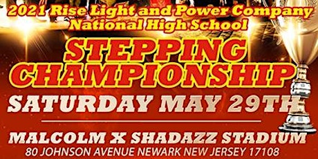 2021 National High School Stepping Championship tickets
