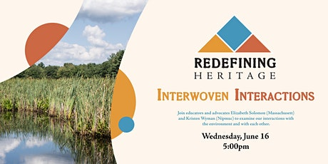 Redefining Heritage: Interwoven Interactions tickets