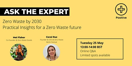 Ask the Expert: Reaching Zero Waste by 2030 tickets
