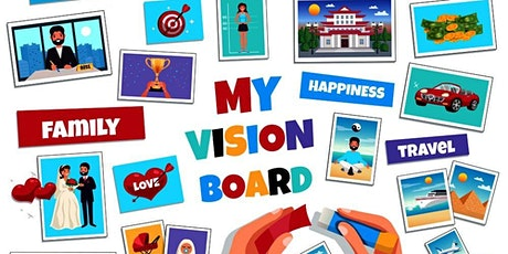 Dream Big- Vision Board  Workshop Party tickets