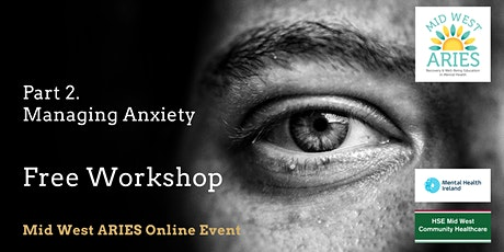 Free Workshop: Part 2 Managing Anxiety tickets