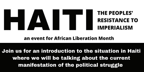 Haiti: The Peoples' Resistance To Imperialism tickets