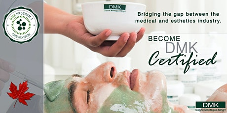 DMK Skincare™ Canada, Program One: Skin Revision-ONLINE tickets