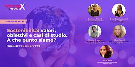 WomenX Talks | Sostenibilità: valori, obiettivi e casi di studio. biglietti