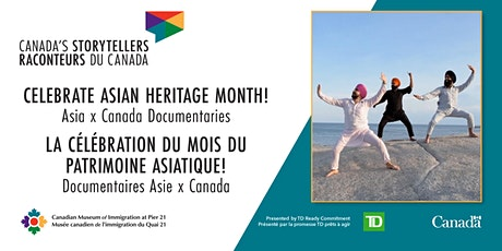 Asia x Canada Documentaries / Documentaires Asie x Canada billets