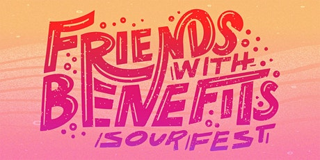 Friends With Benefits In-Person Sour Beer Festival tickets
