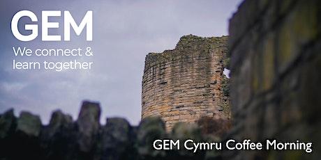 GEM Cymru Coffee Morning tickets