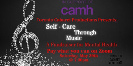 Self -Care Through Music  -  Fundraiser for Mental Health tickets