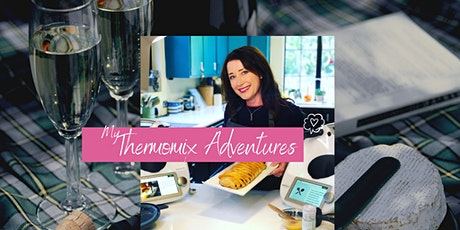 IN PERSON THERMOMIX Cooking experience - free tickets