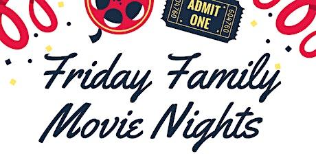 Friday Family Movie Nights tickets