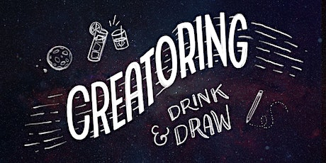 Monthly Creatoring Drink and Draw! tickets