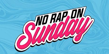No Rap On Sunday tickets