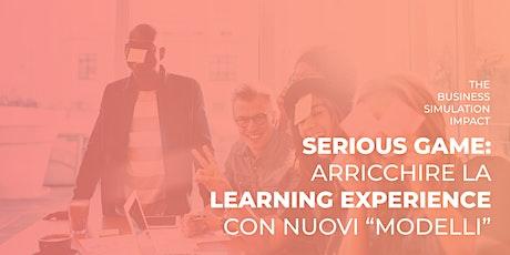 """Serious game: arricchire la learning experience con nuovi """"modelli"""" biglietti"""