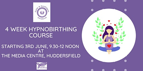 4 week Hypnobirthing Group Course for your Calm & Confident Birth tickets