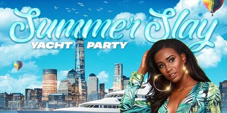 Summer Slay Yacht Party: Official Birthday Celebration for @hollywood.Ish tickets