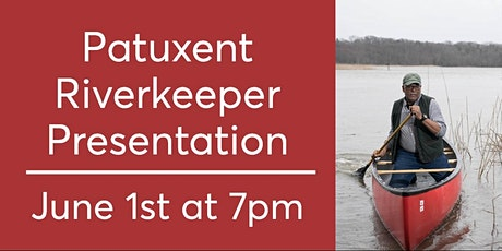 Patuxent Riverkeeper Presentation Tickets
