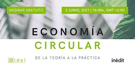 Economía circular: de la teoría a la práctica entradas