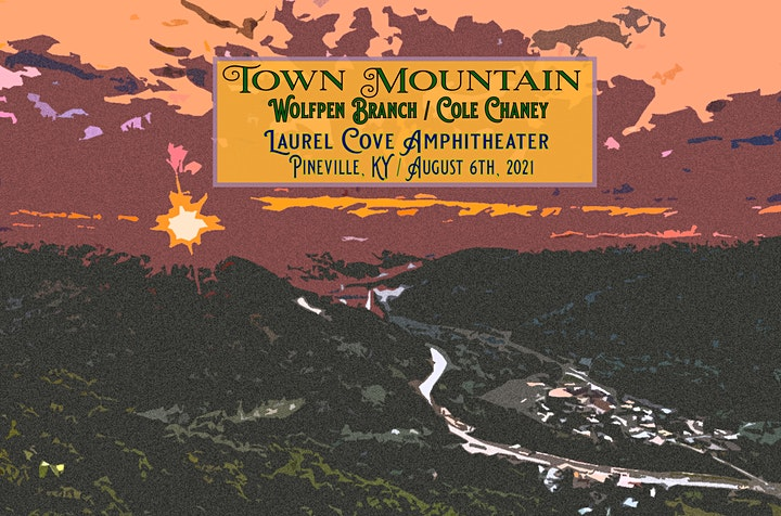 Town Mountain w/ Wolfpen Branch and Cole Chaney image