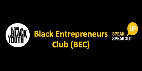 Black Entrepreneurs Club (BEC) tickets