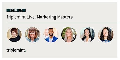 Triplemint Live: Marketing Masters tickets