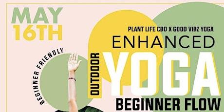 Plant Life CBD X Good Vibz Yoga Beginner Friendly Enhanced Yoga Event tickets
