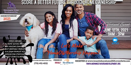 "Copy of Score A Better Future _""FREE "" VIRTUAL HOMEBUYER Workshop Event tickets"
