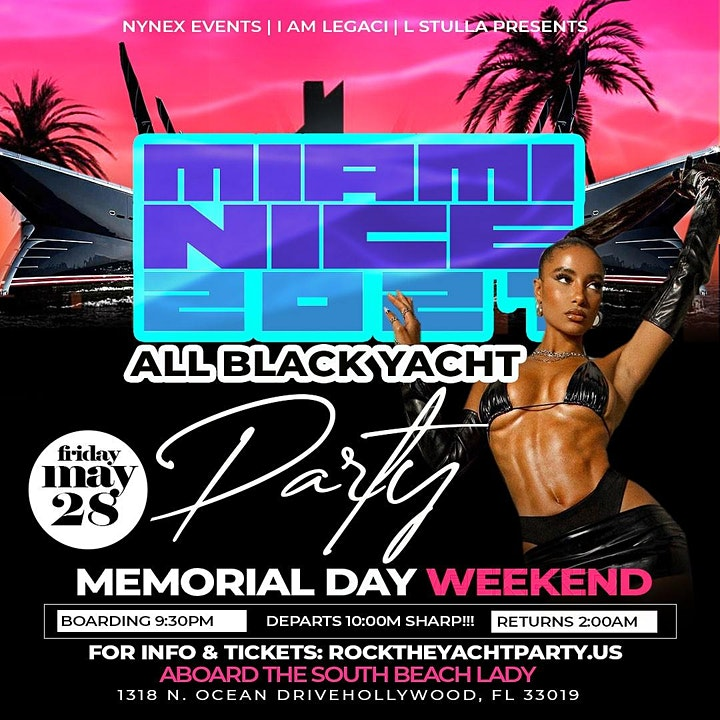 MIAMI NICE 2021 MEMORIAL DAY WEEKEND ANNUAL ALL BLACK YACHT PARTY image
