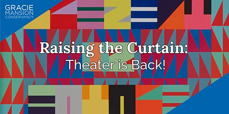 Raising the Curtain: Theater is Back! tickets