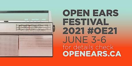 Open Ears 2021 - Exclusive Online Event - June 3-6 tickets
