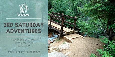 3rd Saturday Adventures: Seven Bridges Hike tickets