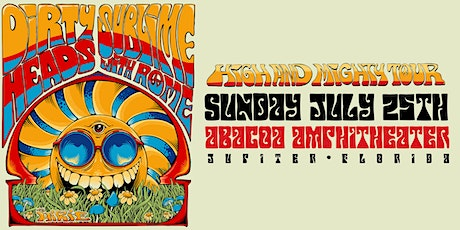 DIRTY HEADS & SUBLIME with ROME: High and Mighty Tour tickets