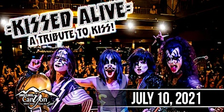 KISS Tribute by Kissed Alive - The Canyon Santa Clarita tickets