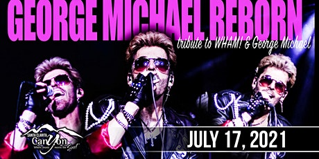 George Michaels Tribute by George Michaels Reborn The Canyon Santa Clarita tickets