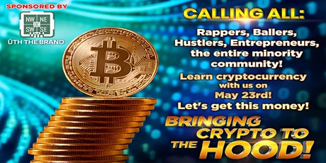 Bringing Crypto To The Hood: A Beginner's Guide to Cryptocurrency tickets