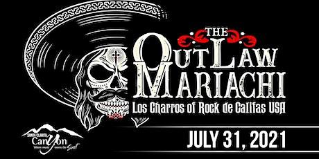 The Outlaw Mariachis - The Canyon Santa Clarita tickets