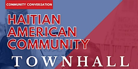 Haitian American Community Town Hall Meeting tickets