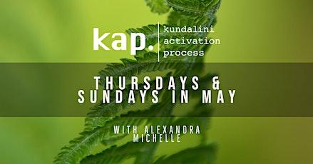 Kundalini Activation Process (KAP) : with Alexandra tickets