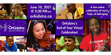 OrKidstra's End-of-Year Virtual Celebration! tickets